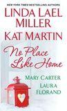 No Place Like Home (Includes: La Vie en Roses, #1.5)