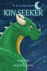 Kin Seeker (Book One of Dragon Calling)