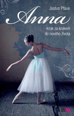 Anna - Krok za krokem do nového života
