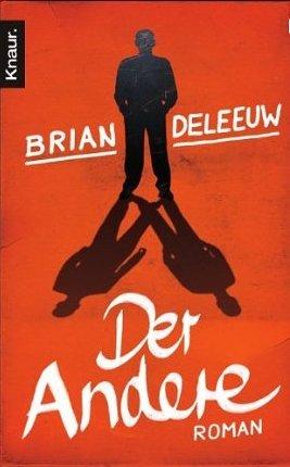 Der Andere (2012) by Brian DeLeeuw