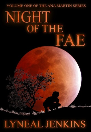 Night of the Fae (Ana Martin series, #1)