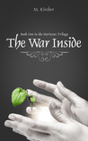 The War Inside (The Horizons Trilogy, #1)