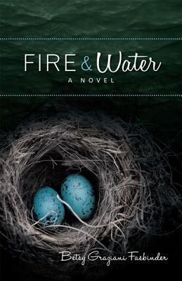 Fire and Water:A Suspense-filled Story of Art, Passion, and Madness