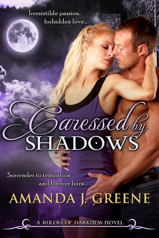 Caressed by Shadows (Rulers of Darkness, #4)