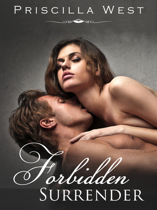 Forbidden Surrender by Priscilla West
