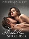 Forbidden Surrender (Forever, #1)