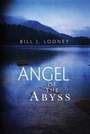 Angel of the Abyss  by  Bill J. Looney