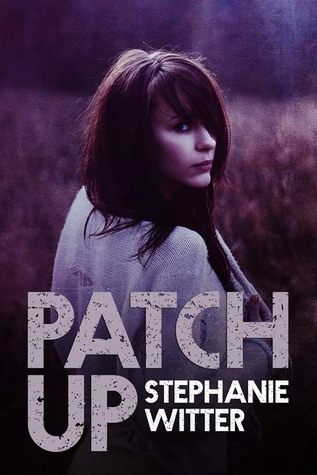 Patch Up (Patch Up, #1)