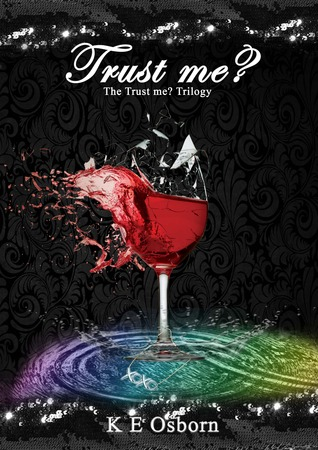 Trust Me? (The Trust Me? Trilogy, #1)