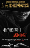 Between Faith and Fear