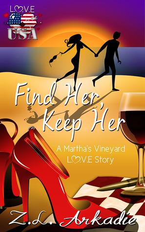 Find Her, Keep Her - A Martha's Vineyard Love Story (2013)