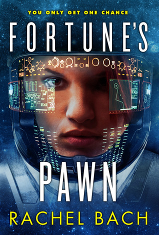 Review 170 : Fortune's Pawn by Rachel Bach