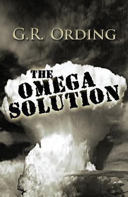 The Omega Solution  by  G.R. Ording