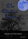 Draw of the Bane (The Blueblood Legacies, #1)