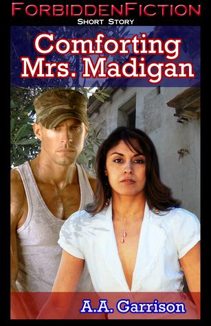 Comforting Mrs. Madigan A.A. Garrison