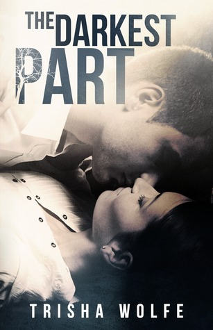 The Darkest Part (Living Heartwood, #1)