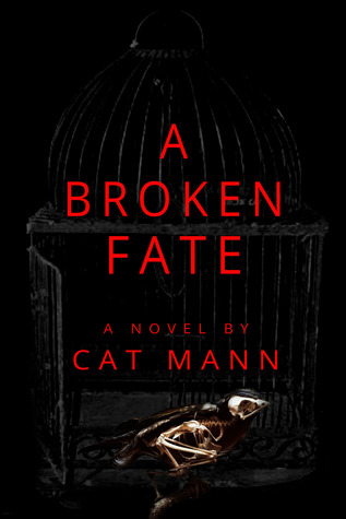 A Broken Fate (A Beautiful Fate, #2)