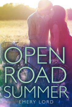 Open Road Summer by Emery Lord | Review