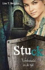 Stuck (Verdwaald in de tijd) – Lisa T. Bergren (River of Time #1)