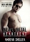 Heavy Metal Heartbeat (Rock N Roll Paraphantasy, #2)