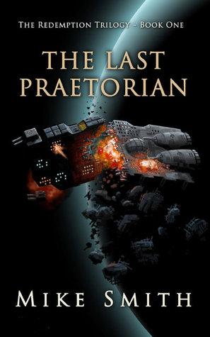 The Last Praetorian (2000) by Mike   Smith