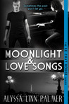 Moonlight & Love Songs (Le Chat Rouge, #2)