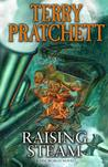 Raising Steam (Discworld, #40, Moist von Lipwig #3 )