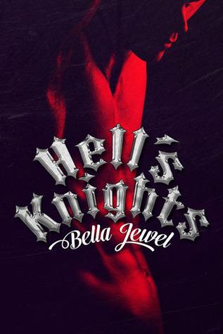 Hell's Knights (The MC Sinners #1) - Bella Jewel