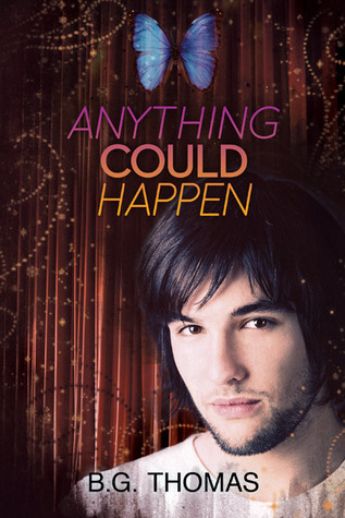 Anything Could Happen (The Boy Who Came in from the Cold #2) - B.G. Thomas - B.G. Thomas