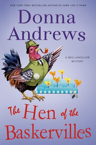 Book Review: Donna Andrews' The Hen of the Baskervilles