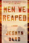 Men We Reaped by Jesmyn Ward