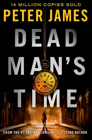 Dead Man's Time (Roy Grace, #9)  - Peter James