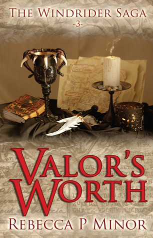 Valor's Worth by Rebecca P. Minor