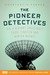 The Pioneer Detectives