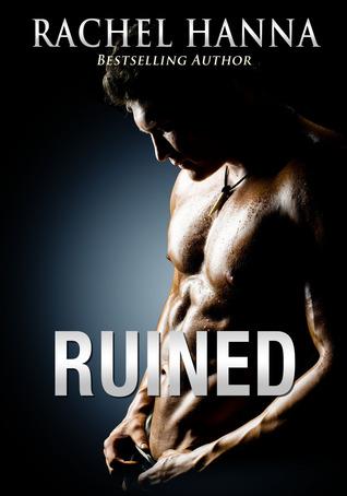 Ruined by Rachel Hanna