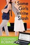 Some Girls Write Slash