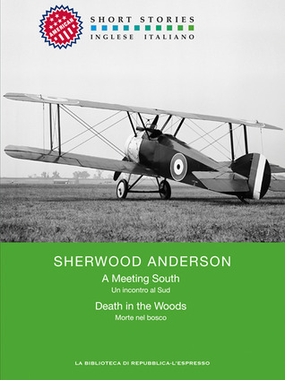 analysis of sherwood anderson s a death Free study guides and book notes including comprehensive chapter analysis, complete summary analysis, author biography information, character profiles, theme analysis, metaphor analysis, and top ten quotes on classic literature.