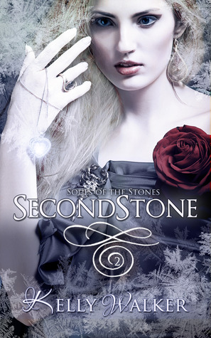 Second Stone (Souls of the Stones, #2)  - Kelly Walker