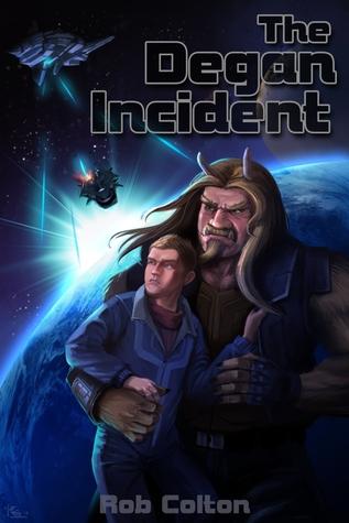 The Degan Incident (Galactic Conspiracies, #1)