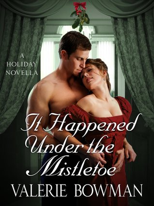 It Happened Under The Mistletoe (Secret Brides, #3.5)