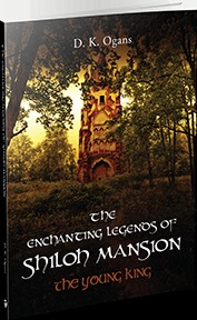 The Enchanting Legends Of Shiloh Mansion by DeBorrah K. Ogans