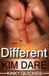 Different (Kinky Quickies, #2)
