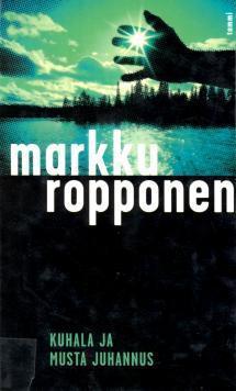 Kuhala ja musta juhannus (Kuhala, #2)  by  Markku Ropponen