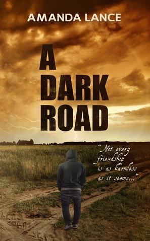 A Dark Road (2013) by Amanda Lance