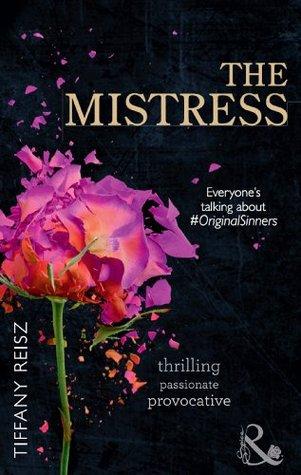 The Mistress (The Original Sinners, #4)