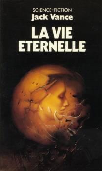 La Vie éternelle  by  Jack Vance