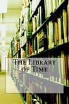 The Library of Time