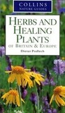 Herbs and Healing Plants of Britain & Europe