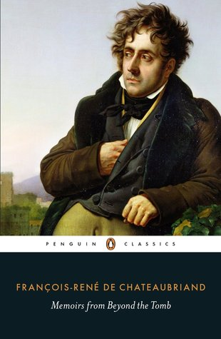 Memoirs from Beyond the Tomb (Penguin Classics)