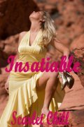 Insatiable  by  Scarlet Chill